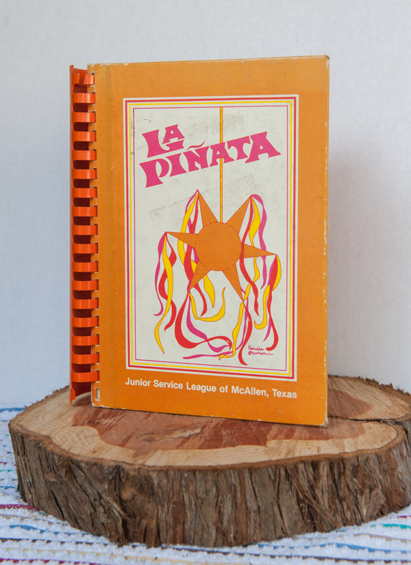 La Pinata is one of my most used cookbooks!
